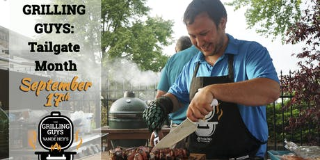 Grilling Guys: Tailgate Month tickets