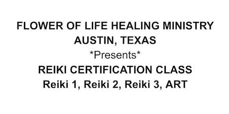 REIKI CERTIFICATION CLASS Reiki 1, Reiki 2, Reiki 3, ART tickets