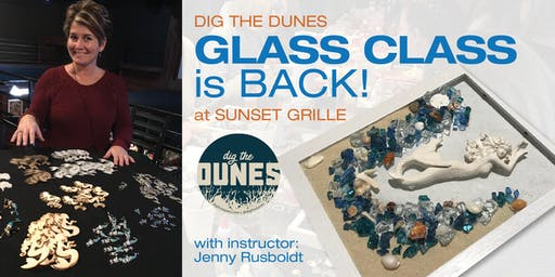 Glass Class at the Beach!