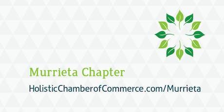 Murrieta Holistic Chamber of Commerce August Meeting tickets