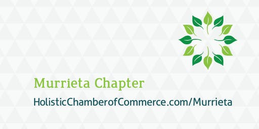 Murrieta Holistic Chamber of Commerce August Meeting