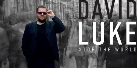 David Luke - Stop The World - Album Launch  tickets