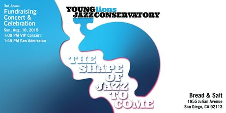 The Shape of Jazz To Come - Young Lions Jazz Conservatory 2019 Fundraiser tickets