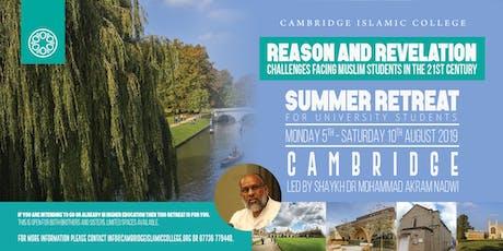 Cambridge Islamic College 2019 Retreat - Reason and Revelation tickets
