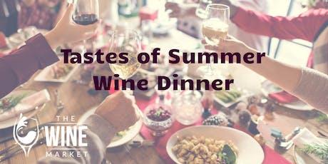 Tastes of Summer Wine Dinner tickets