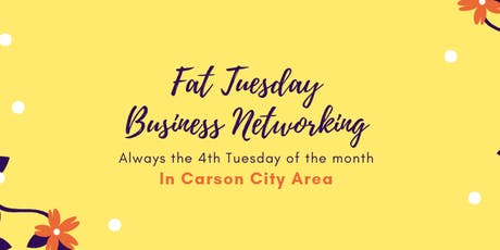Fat Tuesday Business Networking (8/27/19) in Carson City tickets