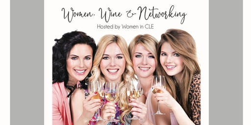 Women, Wine, and Networking