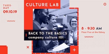 Back to the Basics: Company Culture 101 tickets
