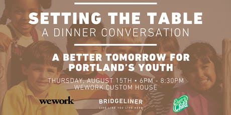 Setting The Table: A Better Tomorrow for Portland's Youth tickets