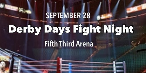 Live boxing at 5th Third Arena Derby Days (this is not a ticket)
