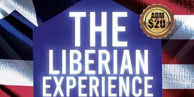 "P.A.L Presents ""The Liberian Experience"" Independence Celebration"