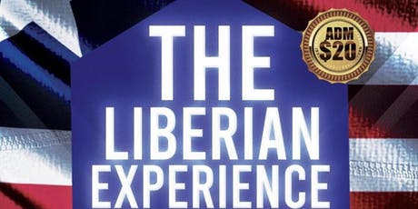 """P.A.L Presents """"The Liberian Experience"""" Independence Celebration  tickets"""