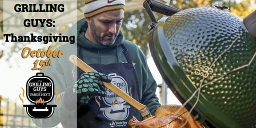 Grilling Guys: Thanksgiving Month