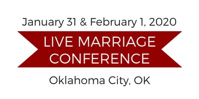Live Marriage Conference - Oklahoma City