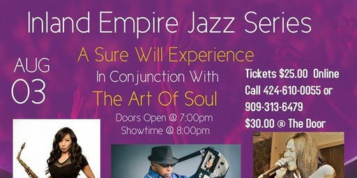 Inland Empire Smooth Jazz Series  & The Art Of Soul