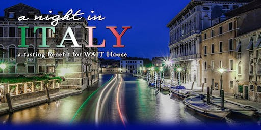 A Night In Italy: A Tasting Benefit for WAIT House