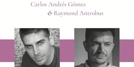 "Raymond Antrobus & Carlos Andrés Gómez: U.K. Book Launch of ""Hijito"""