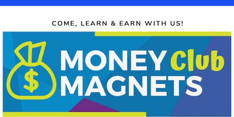 Money Magnets Club - The Nest 7/27 tickets