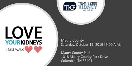Love Your Kidneys 1 Mile Walk - Maury County tickets