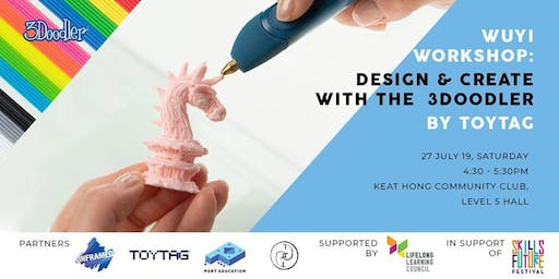 WUYI Workshop: Desing & Create with the 3Doodler!