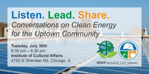 Listen. Lead. Share. Conversations on Clean Energy in Uptown