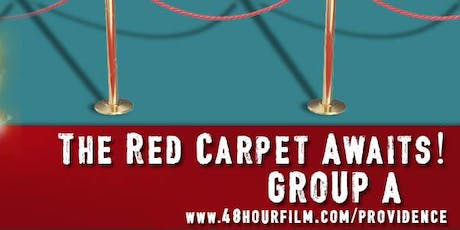 48 Hour Film Project Providence, GROUP A SCREENING tickets