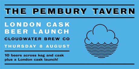 Cloudwater Brew Co London Cask Beer Launch and Tap Takeover tickets