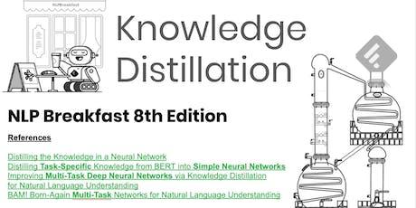 NLP Breakfast n'8: Knowledge Distillation tickets