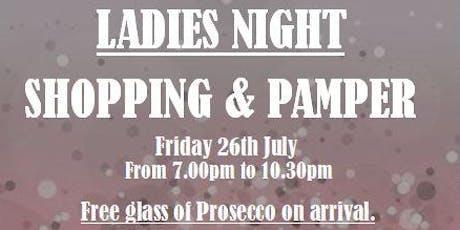 Ladies Shopping & Pamper Night tickets