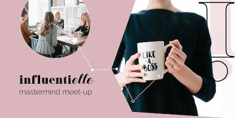 Influentielle Biz Mastermind Meet-Up for Female Entrepreneurs + Freelancers tickets