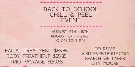 Back To School Chill & Peel Event tickets