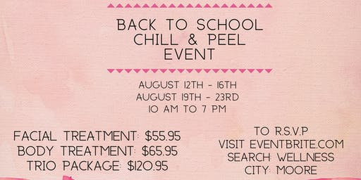 Back To School Chill & Peel Event