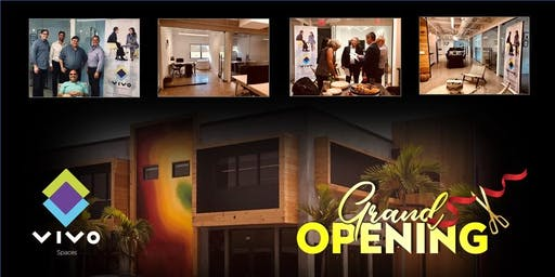 Vivo Spaces Grand Opening & Open House