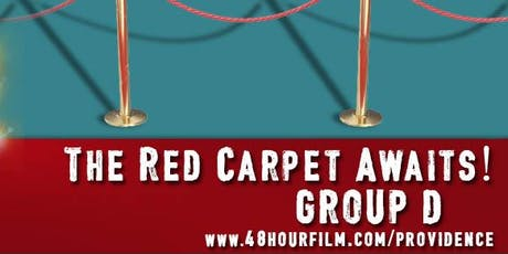 48 Hour Film Project Providence GROUP D SCREENING tickets