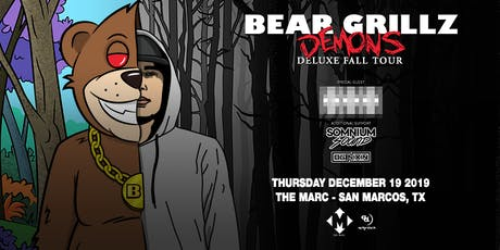 12.19 | BEAR GRILLZ | THE MARC | SAN MARCOS TX tickets