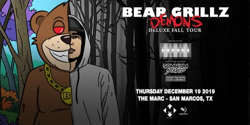 12.19 | BEAR GRILLZ | THE MARC | SAN MARCOS TX