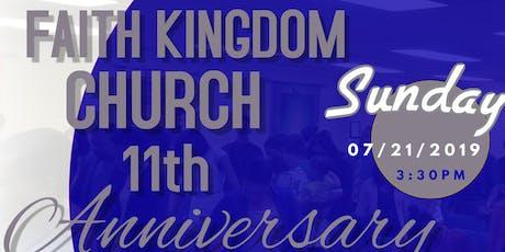 Faith Kingdom Church 11th Anniversary Celebration tickets