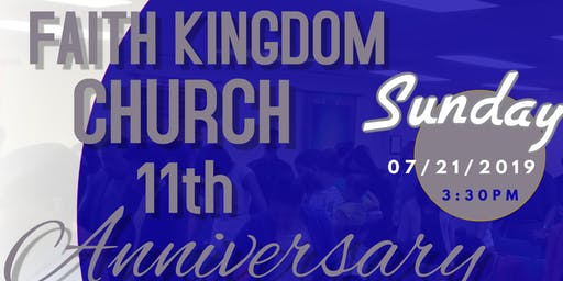 Faith Kingdom Church 11th Anniversary Celebration