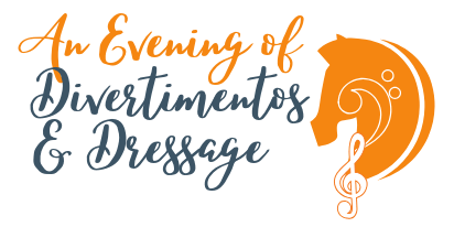 An Evening of Divertimentos & Dressage