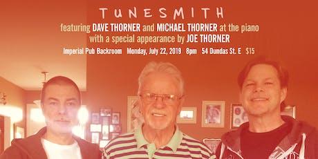 TUNESMITH presents Dave Thorner, Michael Thorner, & Joe Thorner tickets