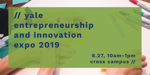 Yale Entrepreneurship & Innovation Expo 2019