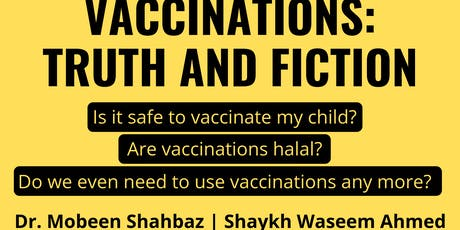 Vaccinations: Truth and Fiction (Mon 29th July | 7:15PM) tickets