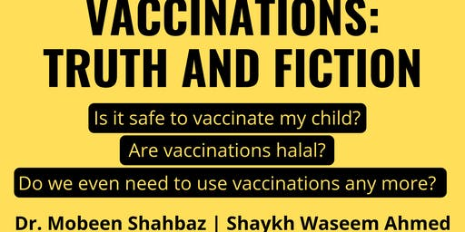 Vaccinations: Truth and Fiction (Mon 29th July | 7:15PM)