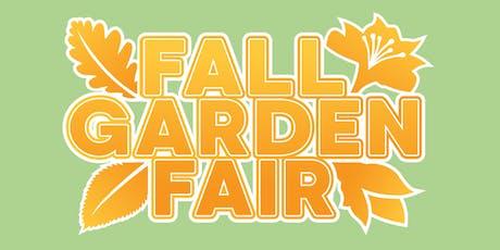 Fall Garden Fair 2019 tickets