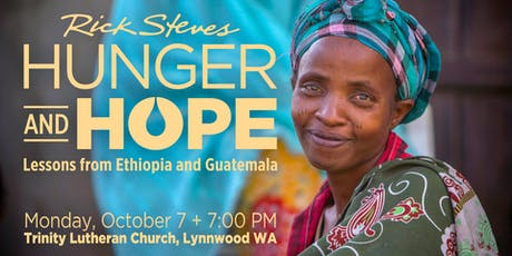 Rick Steves Hunger & Hope: Lessons from Ethiopia and Guatemala tickets