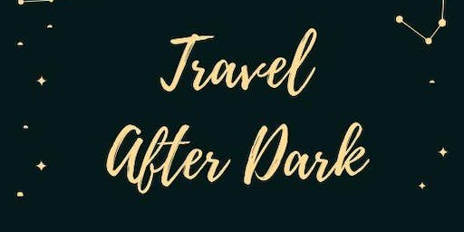 Travel After Dark: A Series of Talks about Sex & Travel
