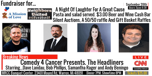 "Comedy 4 Cancer Presents. ""The Headliners"""