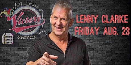 Lenny Clarke at Jest For Laughs/Victory Grille tickets