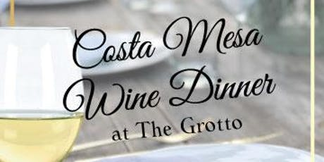 Costa Mesa Wine Dinner at The Grotto tickets