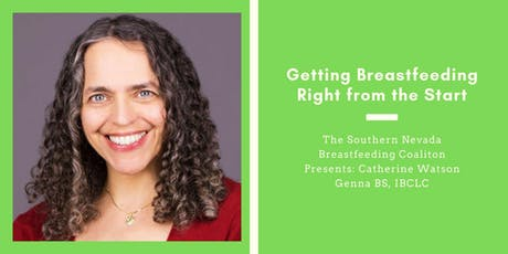 Fall Breastfeeding Symposium: Getting Breastfeeding Right from the Start with Catherine Watson Genna tickets